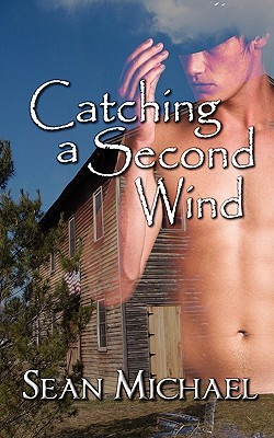 Catching a Second Wind by Sean Michael