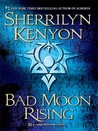 Bad Moon Rising (Dark-Hunter, #14; Were-Hunter, #6; Hellchaser, #3)