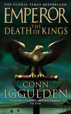 The Death of Kings (Emperor #2)
