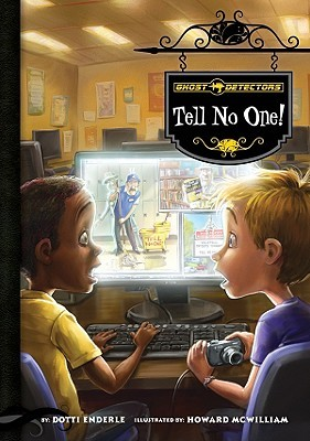 Tell No One! by Dotti Enderle
