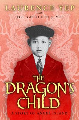 The Dragon's Child by Laurence Yep