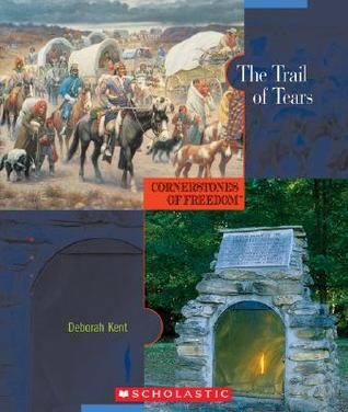 The Trail of Tears by Deborah Kent