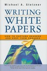 Writing White Papers: How to Capture Readers and Keep Them Engaged