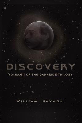 Discovery: Volume 1 of the Darkside Trilogy (The Darkside Trilogy #1)