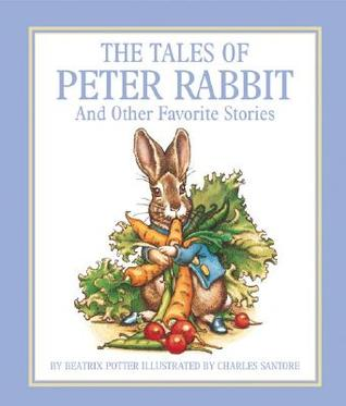 The Tales of Peter Rabbit by Beatrix Potter