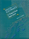 Digital Electronics: A Simplified Approach