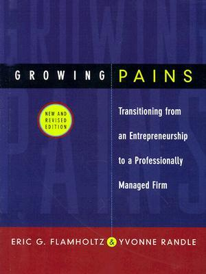 Growing Pains by Eric G. Flamholtz