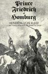 Prince Friedrich of Homburg: A New Translation for the American Stage