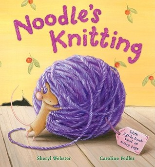 Noodle's Knitting by Sheryl Webster