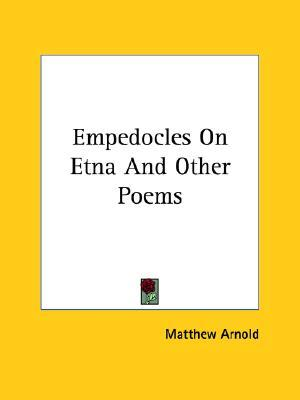 Empedocles on Etna and Other Poems