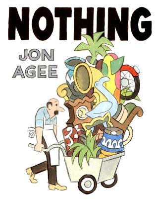 Nothing by Jon Agee