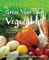 Grow Your Own Vegetables. Rachelle Strauss