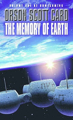 The Memory of Earth (Homecoming Saga) - Orson Scott Card