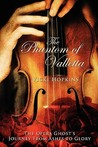 The Phantom Of Valletta by Vicki Hopkins