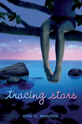 Tracing Stars by Erin E. Moulton