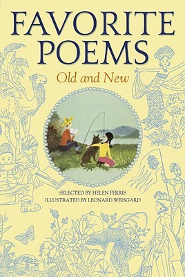 Favorite Poems Old and New by Helen Ferris