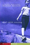 Deaf Child Crossing (Deaf Child Crossing #1)
