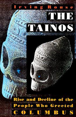 The Tainos by Irving B. Rouse