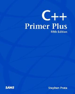 C++ Primer Plus by Stephen Prata
