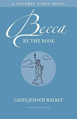 Becca by the Book by Laura Jensen Walker