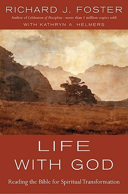 Life with God by Richard J. Foster