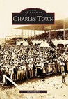 Charles  Town  (WV)   (Images  of  America)