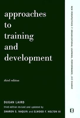 Approaches to Training and Development by Dugan Laird