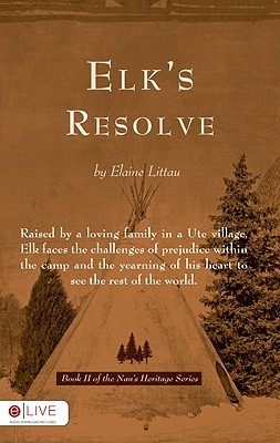Elk's Resolve by Elaine Littau