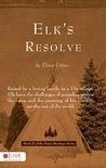 Elk's Resolve: Book II of Nan's Heritage