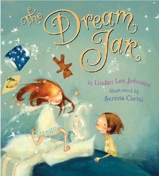 The Dream Jar by Lindan Lee Johnson