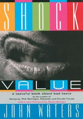 Shock Value by John Waters
