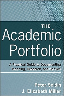 The Academic Portfolio by Peter Seldin