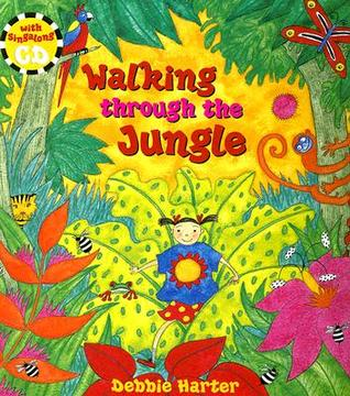 Walking Through the Jungle: [With CD]