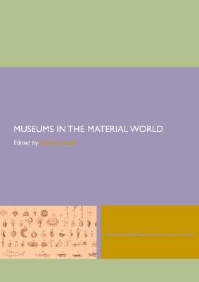 Museums in the Material World