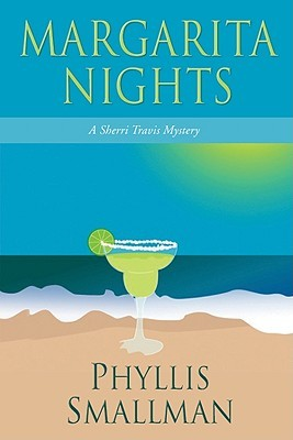 Margarita Nights by Phyllis Smallman