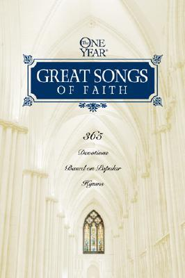 The One Year Great Songs of Faith (One Year Books)