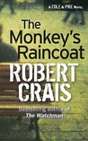 The Monkey's Raincoat (Elvis Cole, #1)