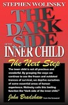 The Dark Side of the Inner Child