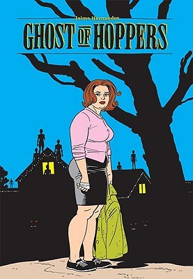 Love and Rockets, Vol. 22 by Jaime Hernández