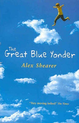 The Great Blue Yonder by Alex Shearer