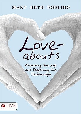Love-Abouts by Mary Beth Egeling
