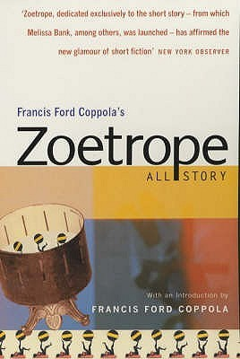 Zoetrope by Francis Ford Coppola