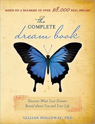 The Complete Dream Book by Gillian Holloway