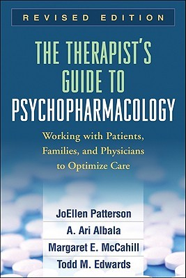 The Therapist's Guide to Psychopharmacology by JoEllen Patterson