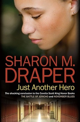Just Another Hero by Sharon M. Draper
