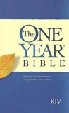 The One Year Bible: The entire King James Version arranged in 365 daily readings –KJV