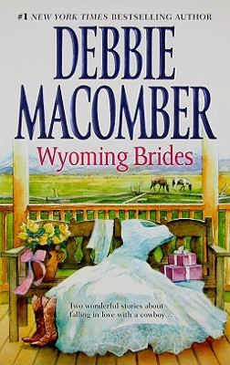 Wyoming Brides by Debbie Macomber