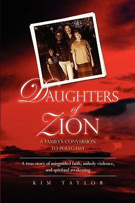 Daughters of Zion by Kim  Taylor