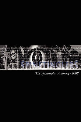 The Spinetinglers Anthology 2008 by Nolene-Patricia Dougan
