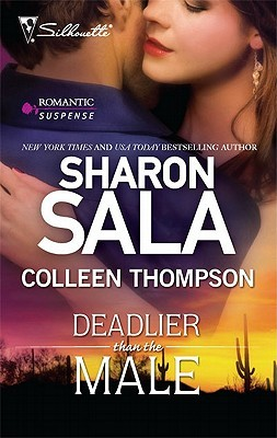 Deadlier Than the Male by Sharon Sala